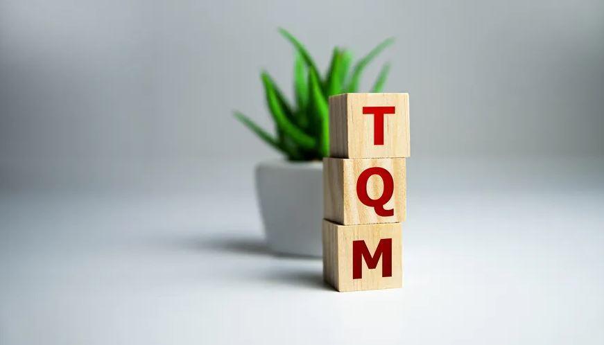 TQM là gì? Quản lý chất lượng toàn diện (Total Quality Management) là gì?