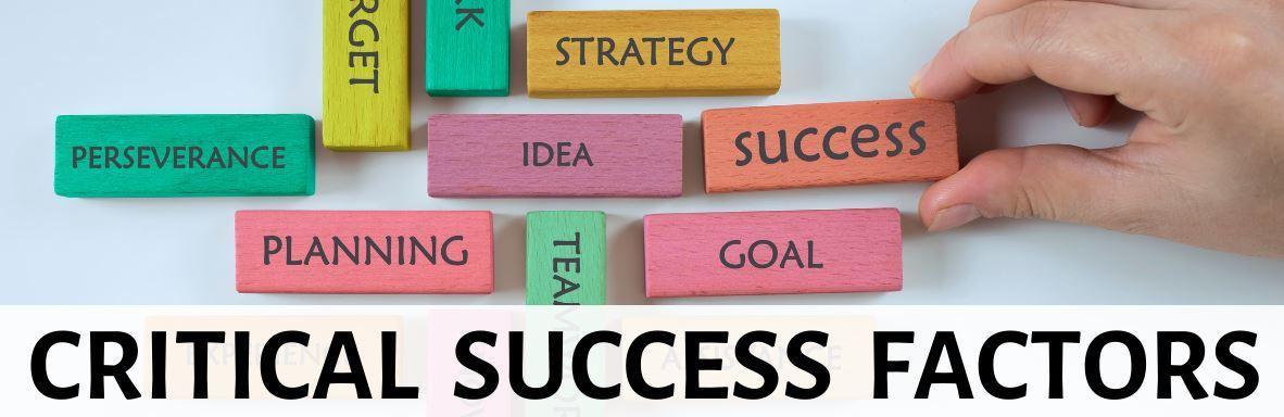 các yếu tố thành công then chốt   Critical Success Factors (CSFs)